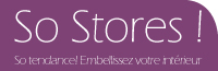 Stores sur mesure - So-Stores !
